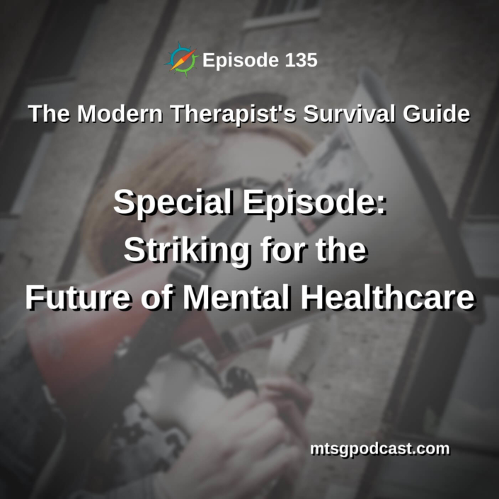 Striking for the Future of Mental Healthcare