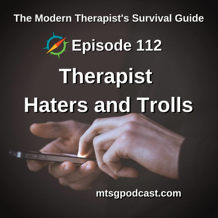 Therapist Haters and Trolls