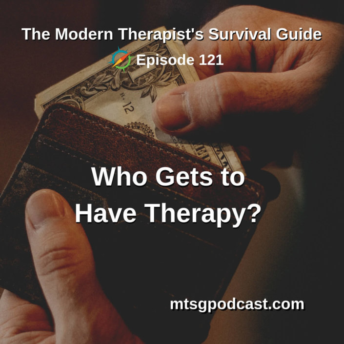 Who Gets to Have Therapy?