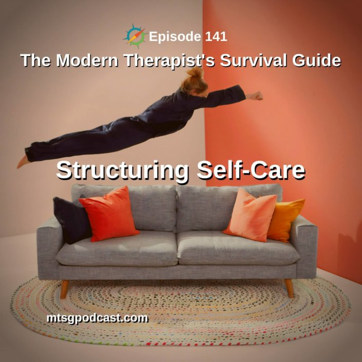 Structuring Self-Care