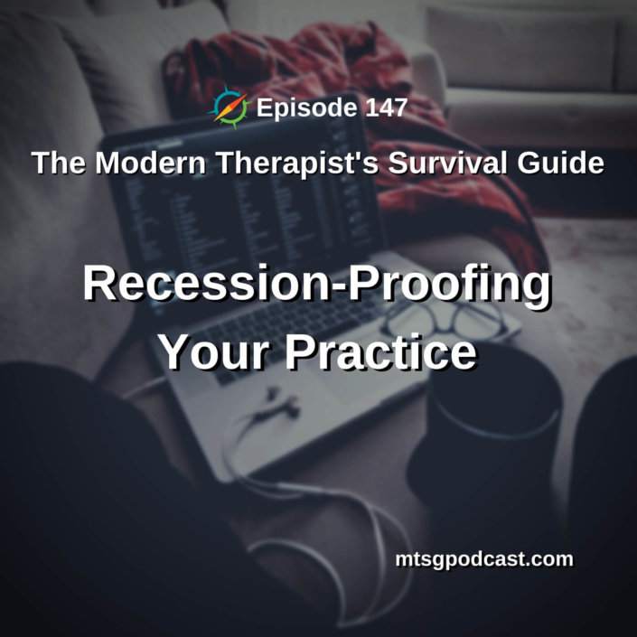 Recession-Proofing Your Practice