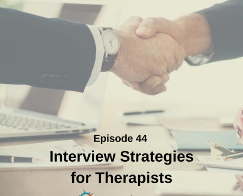 Interview Strategies for Therapists