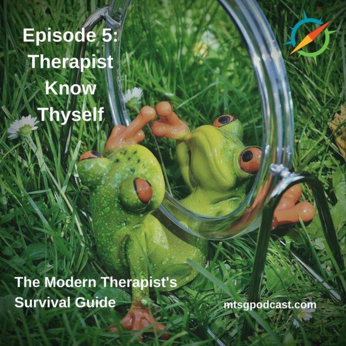 Therapist Know Thyself