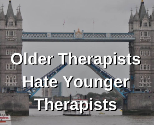 Older therapists hate younger therapists
