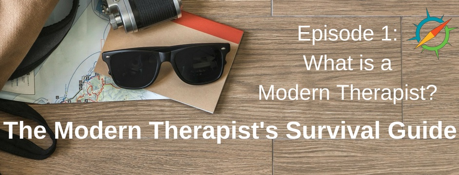What is a Modern Therapist?