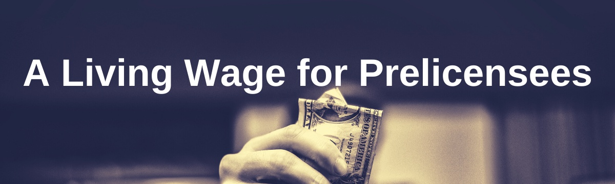 A Living Wage for Prelicensees
