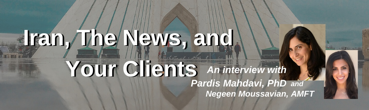 Iran, The News, and Your Clients