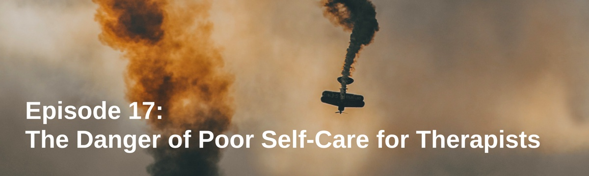 The Danger of Poor Self-Care