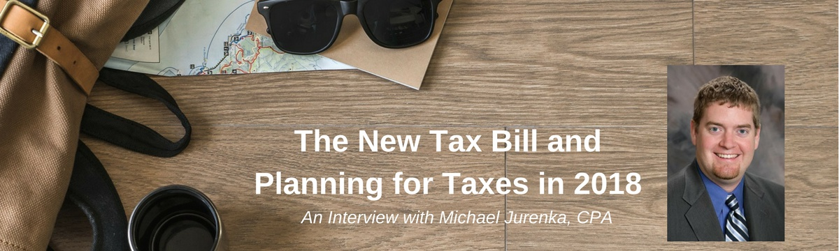 Planning for Taxes in 2018