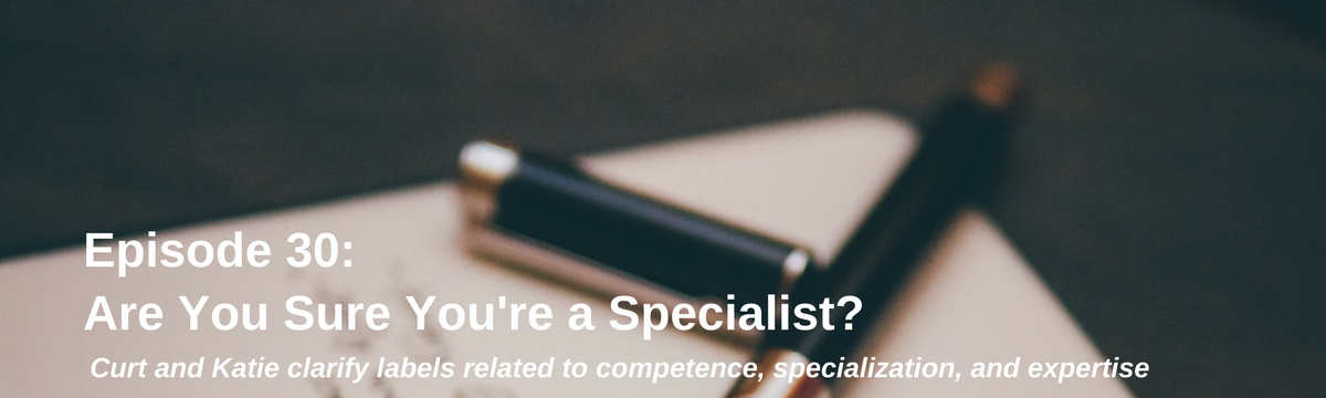 Are You Sure You are a Specialist?