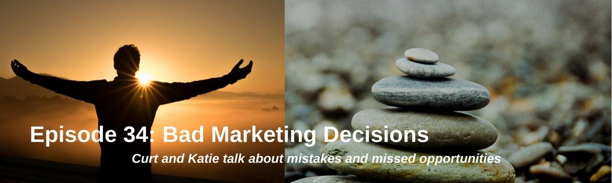 Bad Marketing Decisions