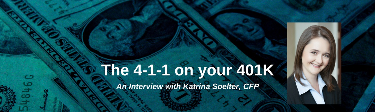 The 4-1-1 on Your 401K
