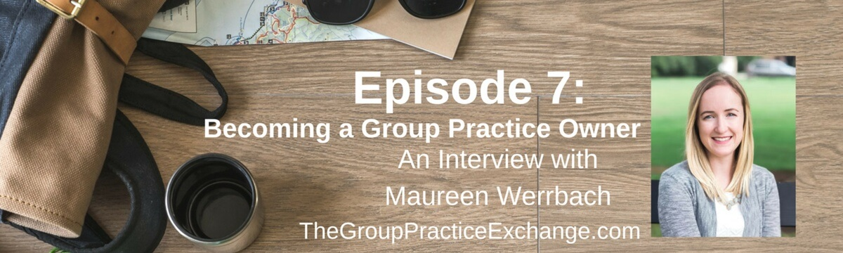 Becoming a Group Practice Owner
