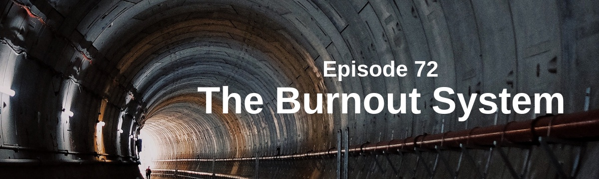 The Burnout System