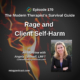 Rage and Client Self-Harm