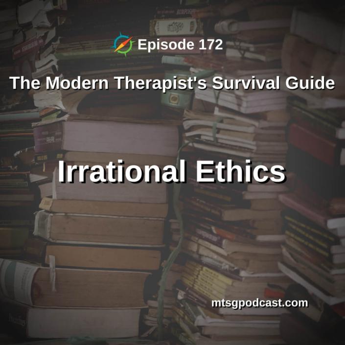 Irrational Ethics