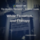 White Terrorism and Therapy