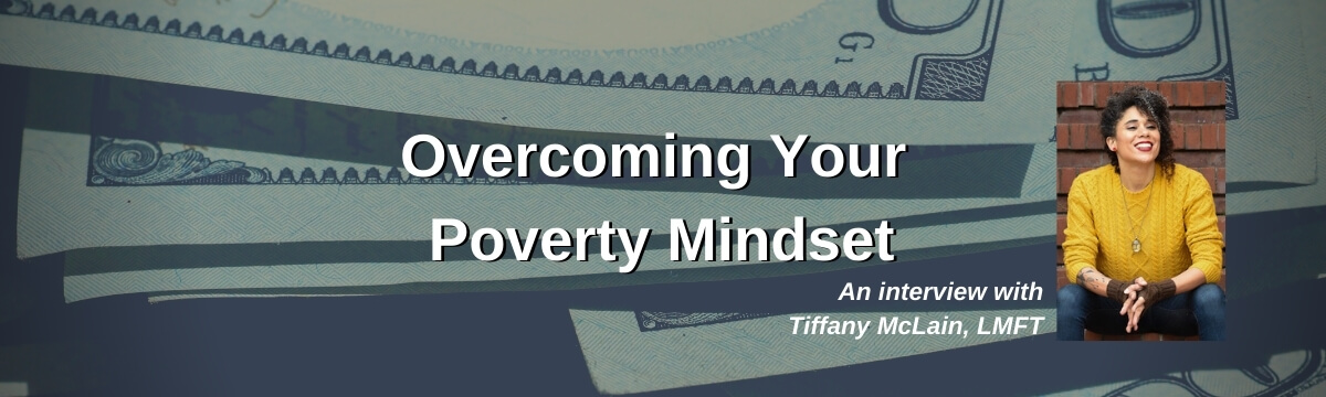 Overcoming Your Poverty Mindset