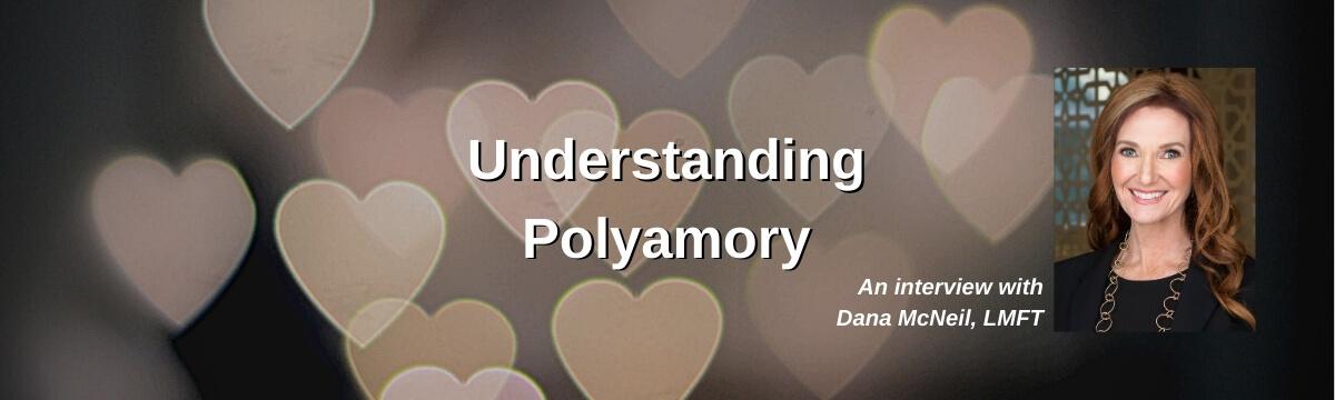 Understanding Polyamory