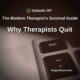 Why Therapists Quit