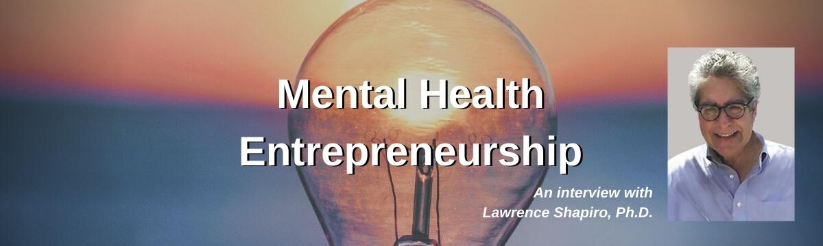 Mental Health Entrepreneurship