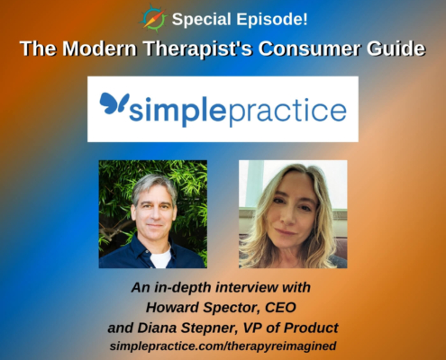 Special Episode: Modern Therapist's Consumer Guide on SimplePractice