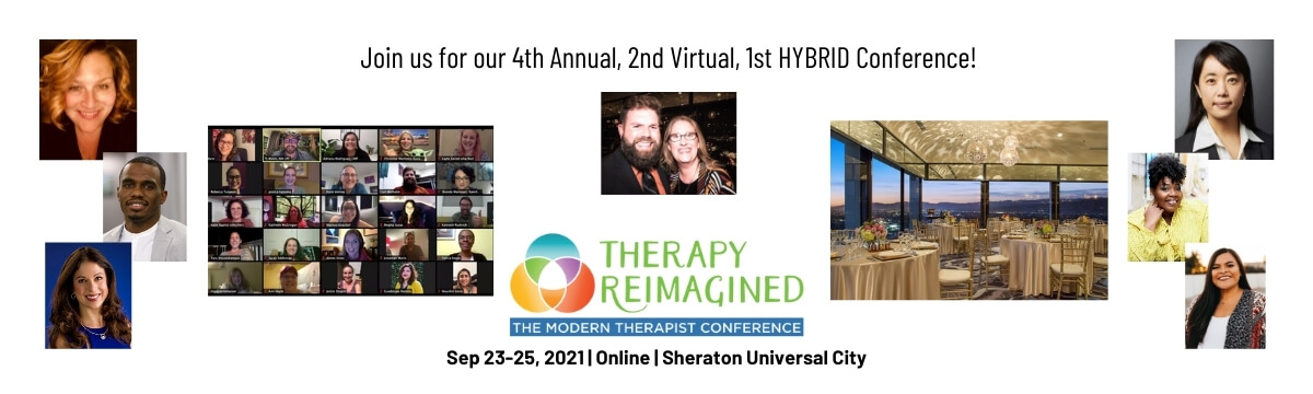 Special Message on Therapy Reimagined 2021