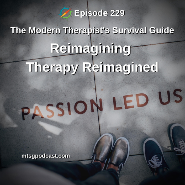 Reimagining Therapy Reimagined
